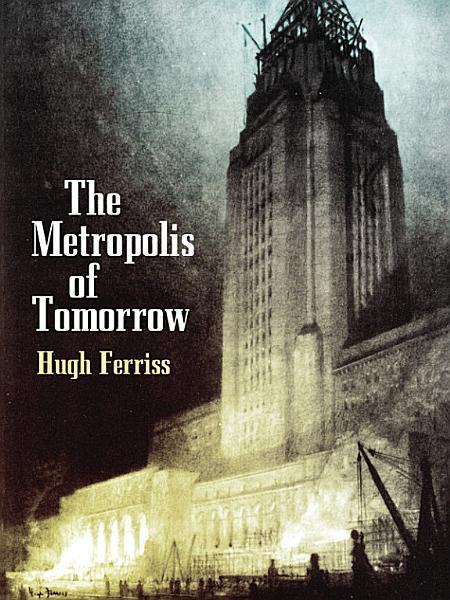 Download The Metropolis of Tomorrow Book