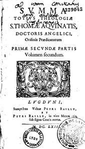 Summa totius theologiae S. Thomae Aquinatis, Doctoris Angelici, Ordinis Praedicatorum