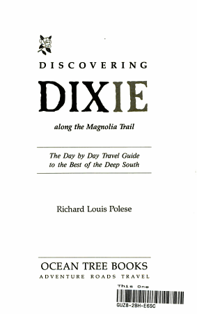 Discovering Dixie Along the Magnolia Trail PDF