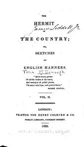The Hermit in the Country, Or, Sketches of English Manners: Volume 2