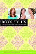 The Clique  11  Boys R Us PDF