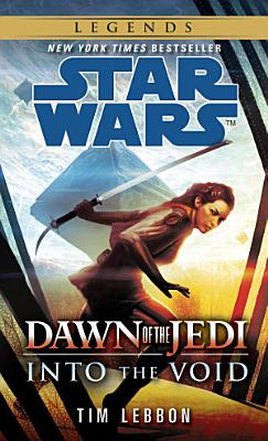 Into the Void  Star Wars Legends  Dawn of the Jedi