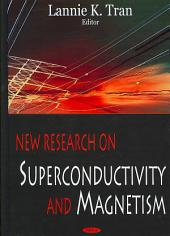 New Research on Superconductivity and Magnetism