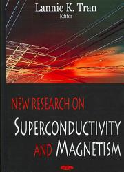 New Research On Superconductivity And Magnetism Book PDF