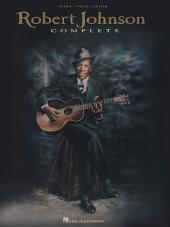 Robert Johnson Complete (Songbook)