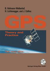Global Positioning System: Theory and Practice, Edition 3
