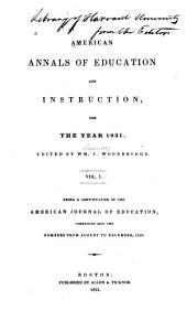 American Annals of Education and Instruction, and Journal of Literary Institutions: Volume 1