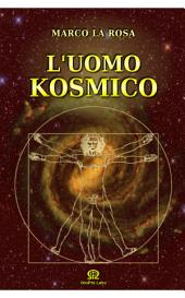 L'Uomo Kosmico: Un viaggio fra archeologia impossibile e contraddizioni scientifiche
