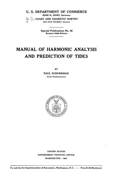 Manual Of Harmonic Analysis And Prediction Of Tides