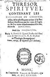 Thrésor spirituel contenant les excellences du christianisme