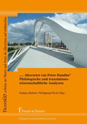 bersetzt von Peter Handke        Philologische und translationswissenschaftliche Analysen PDF