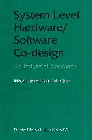 System Level Hardware Software Co Design