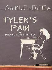 Tyler'S Pain
