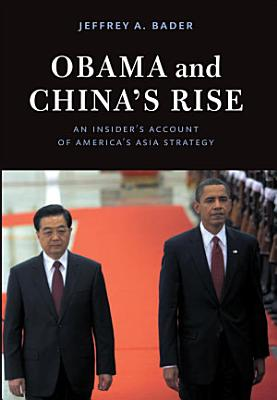 Obama and China s Rise