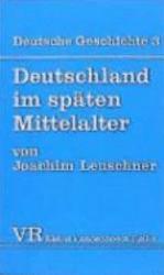 Deutschland im sp  ten Mittelalter PDF