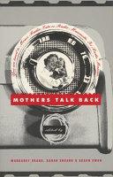 Mothers Talk Back