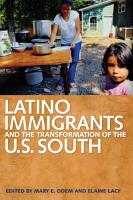 Latino Immigrants and the Transformation of the U S  South PDF