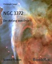 NGC 3372: Der Anfang vom Ende