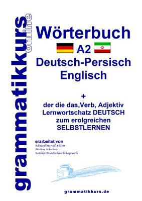 W  rterbuch Deutsch   Persisch   Farsi   Englisch A2 PDF