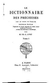 Le dictionnaire des precieuses: Volume1