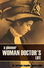 A Pioneer Woman Doctor's Life
