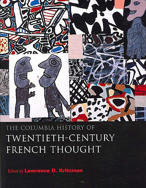 The Columbia History of Twentieth century French Thought PDF