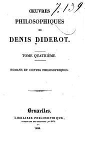 Oeuvres philosphiques de Denis Diderot: La religieuse. Les deux amis de Bourbonne. Ceci n'est pas un conte. 308, [2] p
