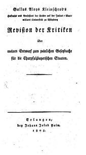 Revision der Kritiken über meinen Entwurf zum peinlichen Gesetzbuche für die Churpfalzb. Staaten