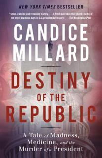 Destiny of the Republic Book