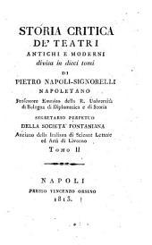 Storia critica de'teatri antichi e moderni: Volume 2