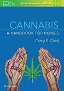 Cannabis Handbook for Nurses  us Ed