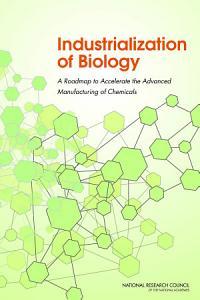 Industrialization of Biology