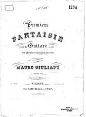 Première fantaisie pour la guitare seule: sur plusieurs motifs de Rossini ; Oeuvre 122