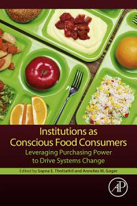 Institutions as Conscious Food Consumers Book