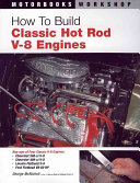 How To Build Classic Hot Rod V 8 Engines PDF