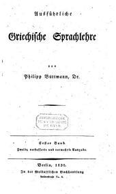 Ausführliche griechische Sprachlehre: Band 1