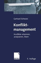 Konfliktmanagement: Konflikte erkennen, analysieren, lösen, Ausgabe 5