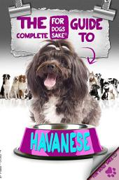 The Complete Guide to Havanese