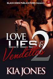 Love, Lies, and Vendettas 2