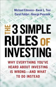 The 3 Simple Rules of Investing PDF