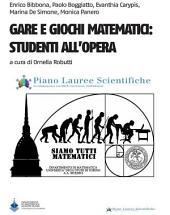 Gare e giochi Matematici: Studenti all'opera