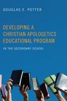 Developing a Christian Apologetics Educational Program PDF