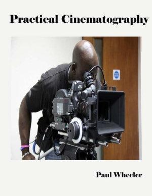 Practical Cinematography PDF
