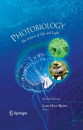 Photobiology: The Science of Life and Light, Edition 2