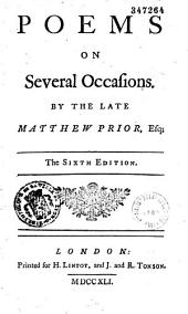 Poems on Several Occasions, by the Late Matthew Prior