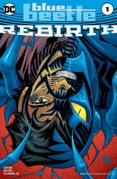 Blue Beetle: Rebirth (2016) #1
