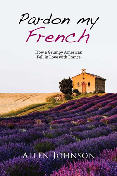 Download Pardon My French Book