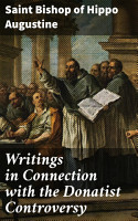 Writings in Connection with the Donatist Controversy PDF
