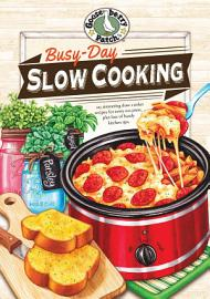Busy Day Slow Cooking Cookbook