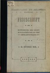 Festschrift zur Einweihung des neuen Schulgebäudes an der Armgartstrasse am 13.Oktober 1905